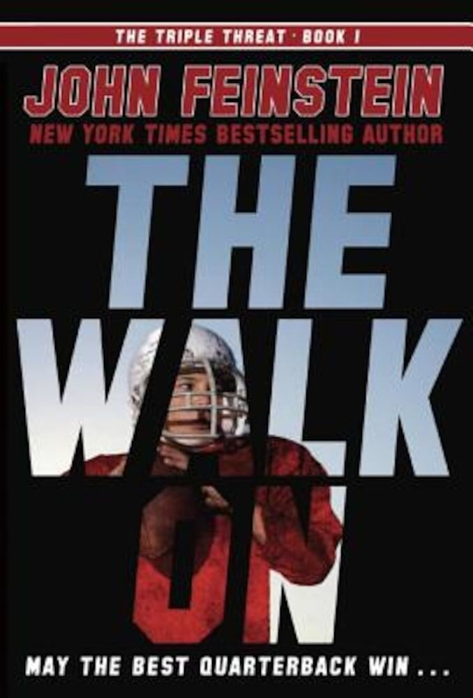 The Walk on (the Triple Threat, 1), Paperback