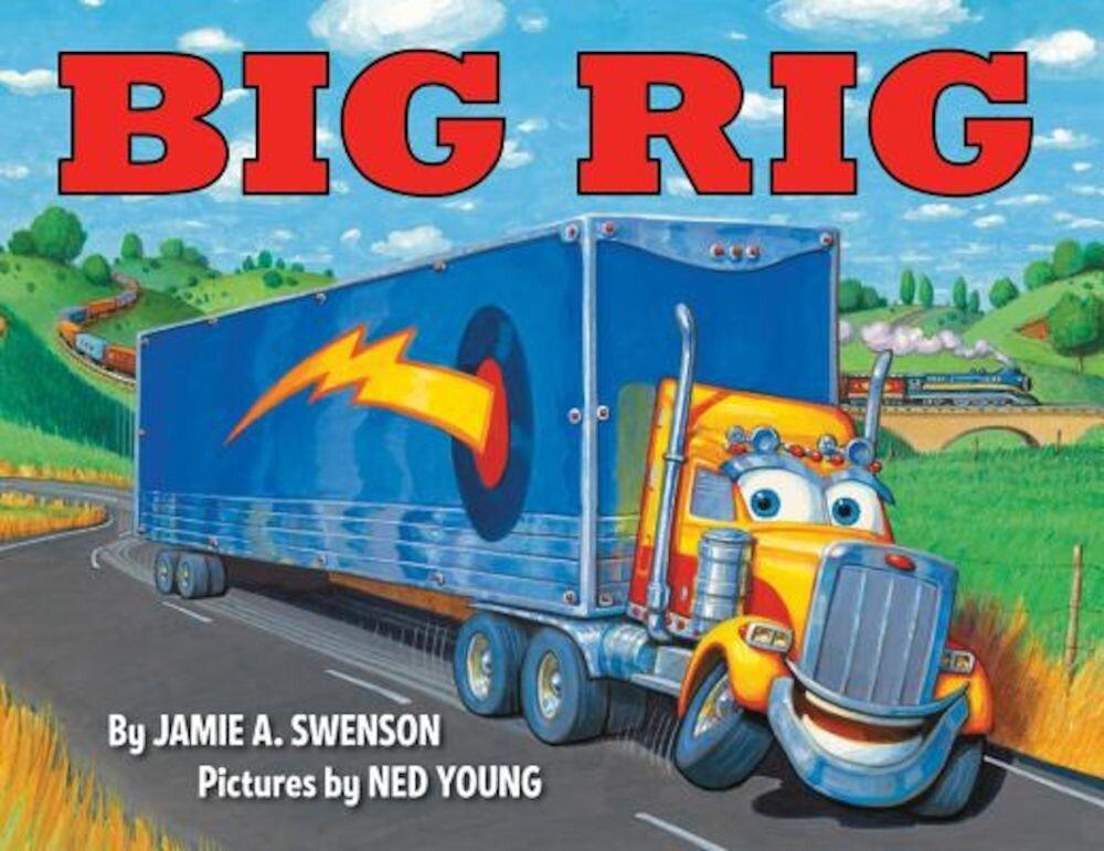 Big Rig, Hardcover