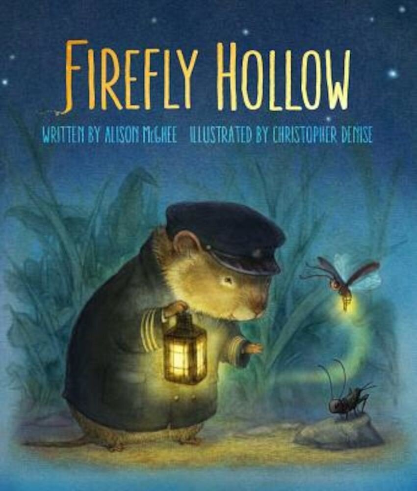 Firefly Hollow, Hardcover