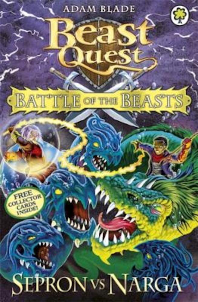 Beast Quest: Battle of the Beasts 3: Sepron Vs Narga, Paperback