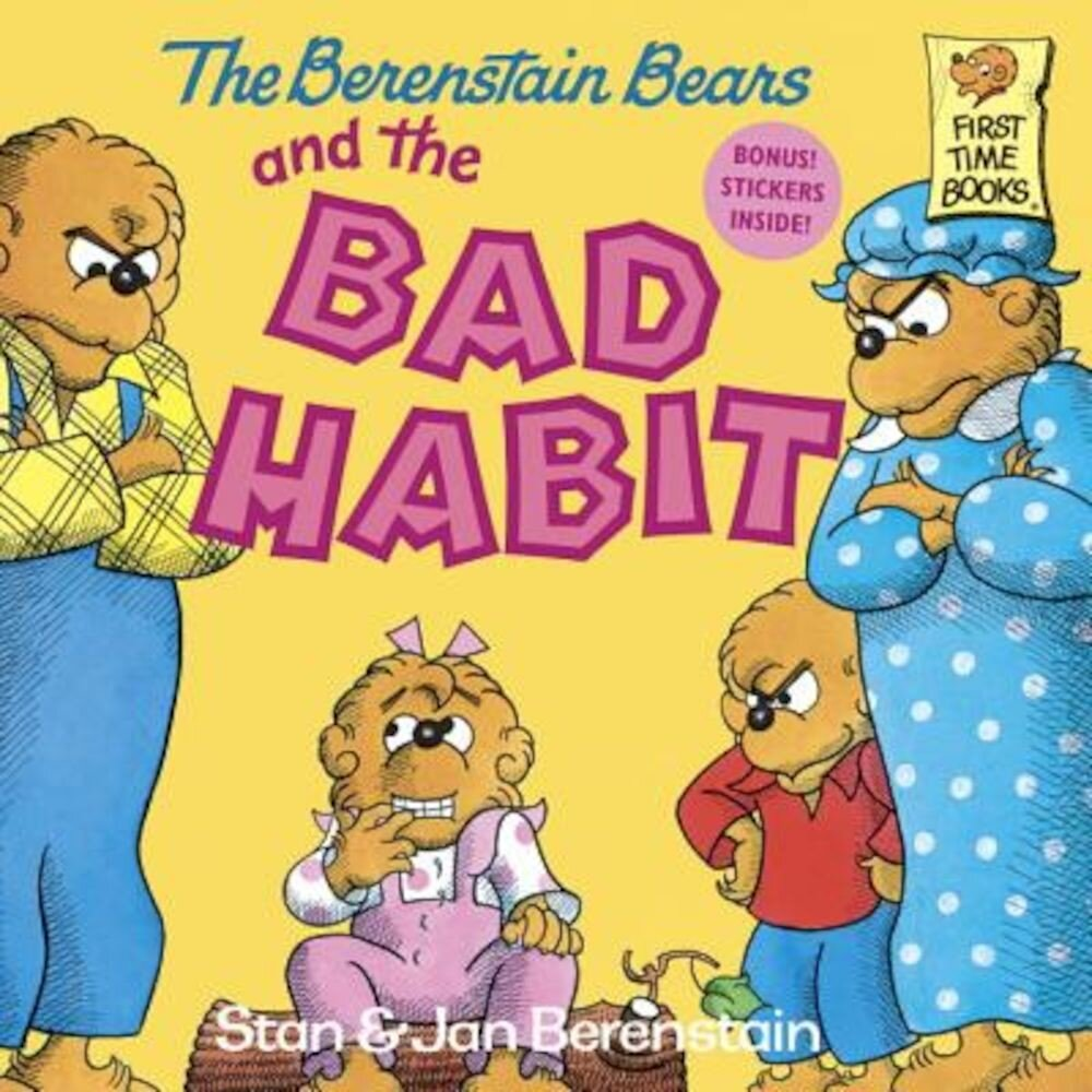 The Berenstain Bears and the Bad Habit, Paperback