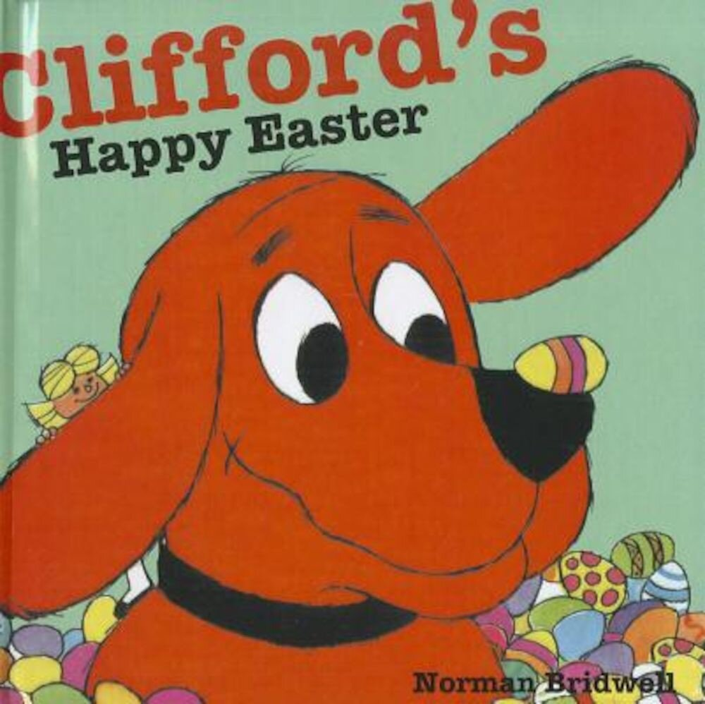 Clifford's Happy Easter, Hardcover