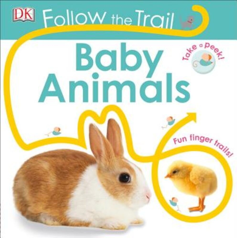 Follow the Trail: Baby Animals, Hardcover