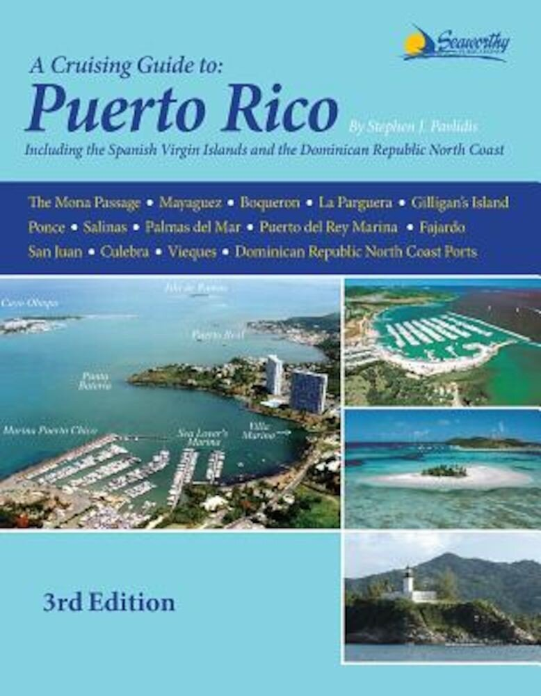 A Cruising Guide to Puerto Rico, Paperback