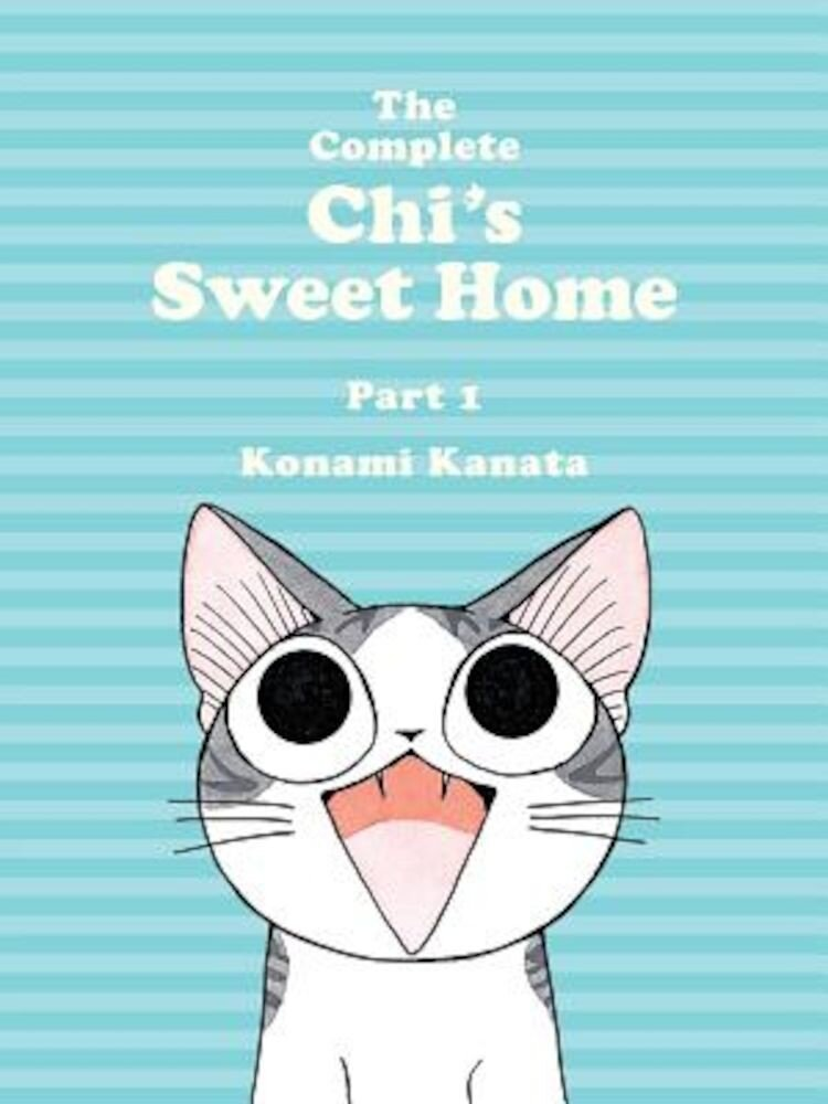 The Complete Chi's Sweet Home, 1, Paperback