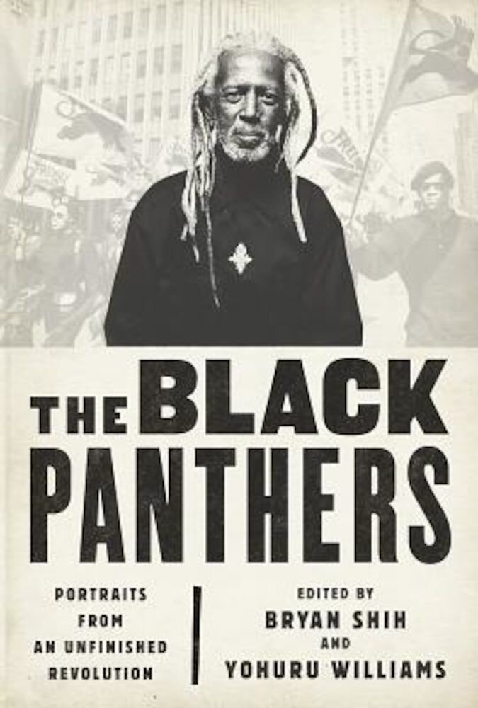 The Black Panthers: Portraits from an Unfinished Revolution, Paperback