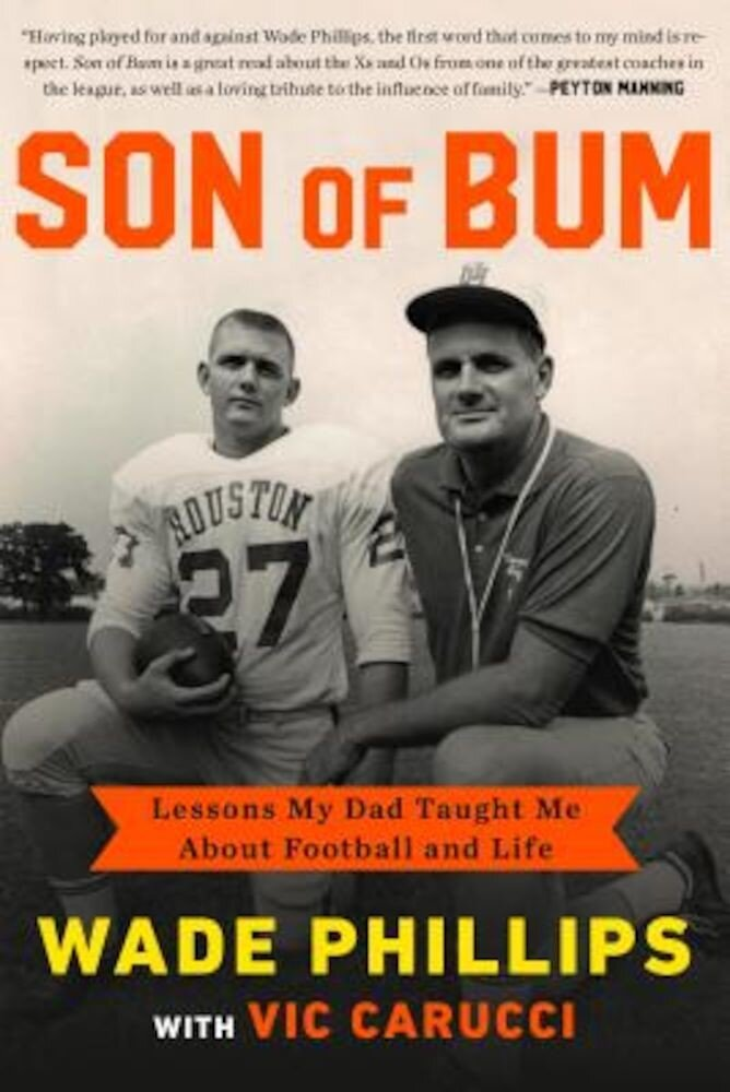 Son of Bum: Lessons My Dad Taught Me about Football and Life, Hardcover