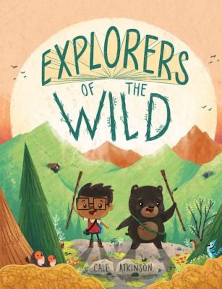 Explorers of the Wild, Hardcover