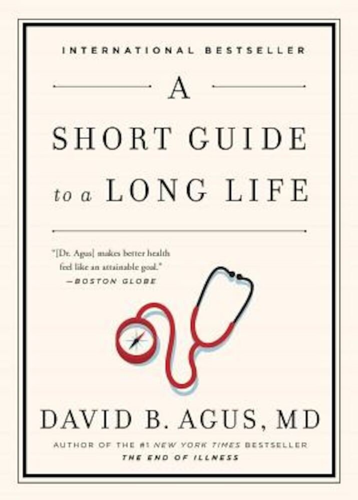 A Short Guide to a Long Life, Paperback