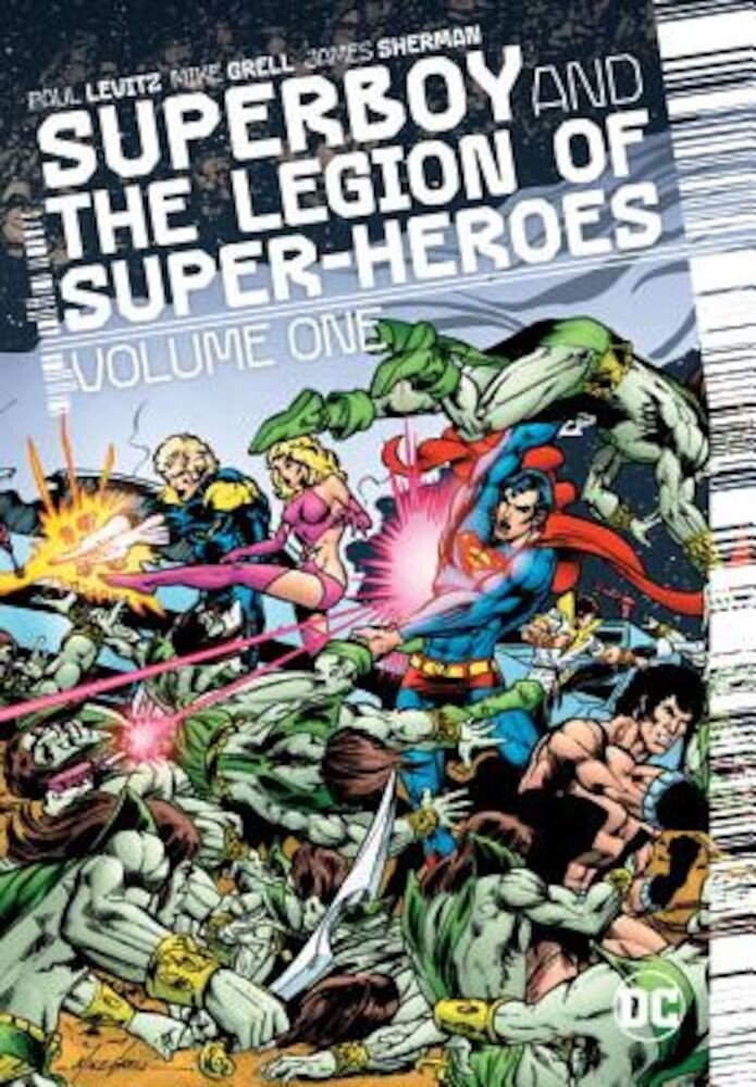 Superboy and the Legion of Super-Heroes Vol. 1, Hardcover