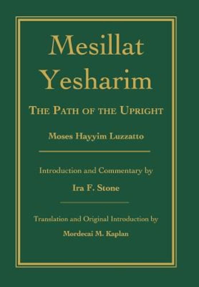 Mesillat Yesharim: The Path of the Upright, Hardcover