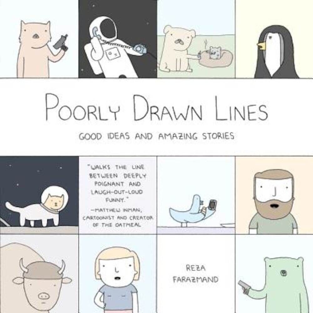 Poorly Drawn Lines: Good Ideas and Amazing Stories, Paperback
