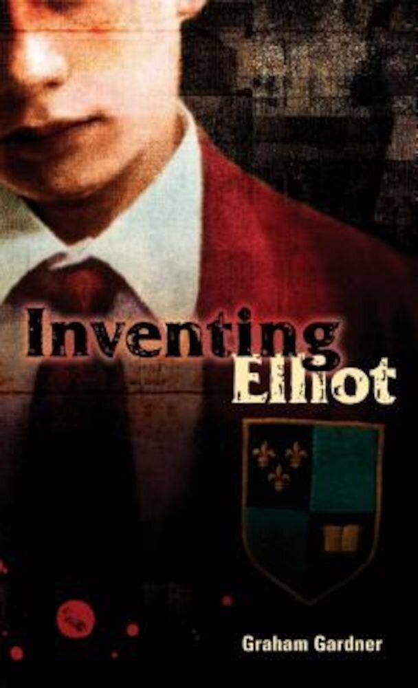 Inventing Elliot, Paperback