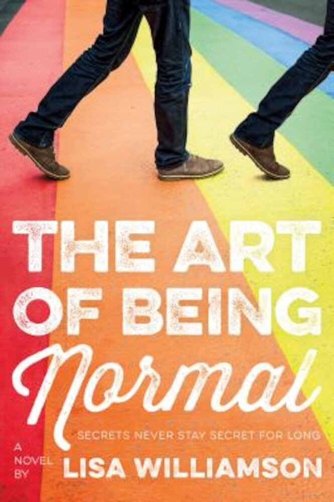 The Art of Being Normal, Hardcover