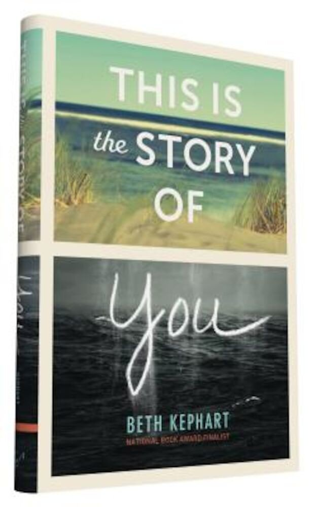 This Is the Story of You, Hardcover