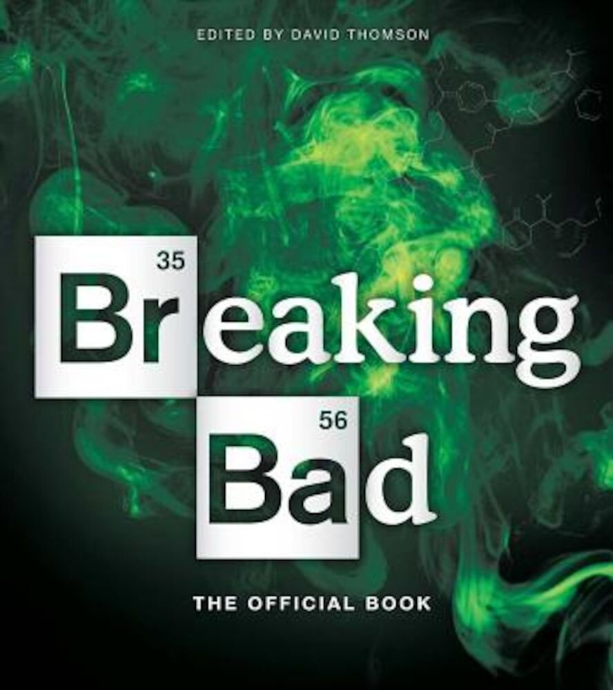 Breaking Bad: The Official Book, Paperback