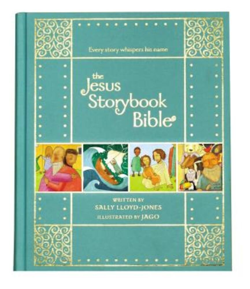 The Jesus Storybook Bible Gift Edition: Every Story Whispers His Name, Hardcover