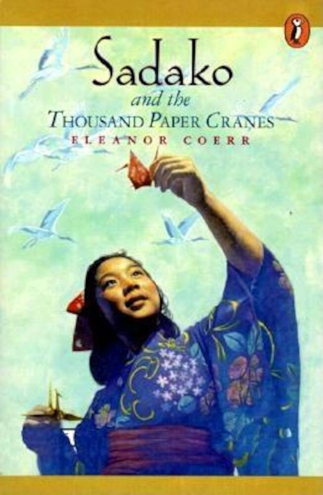 Sadako and the Thousand Paper Cranes, Paperback
