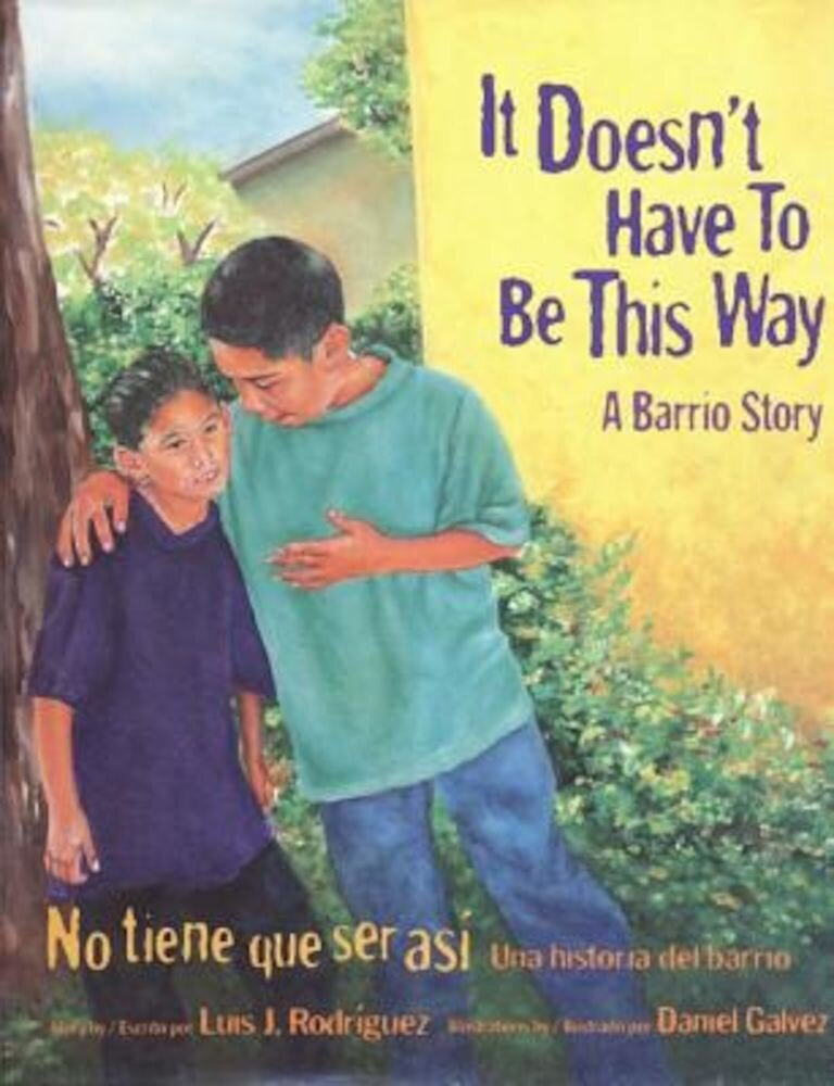 It Doesn't Have to Be This Way: No Tiene Que Ser Asi, Paperback