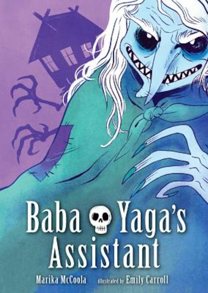 Baba Yaga's Assistant, Hardcover