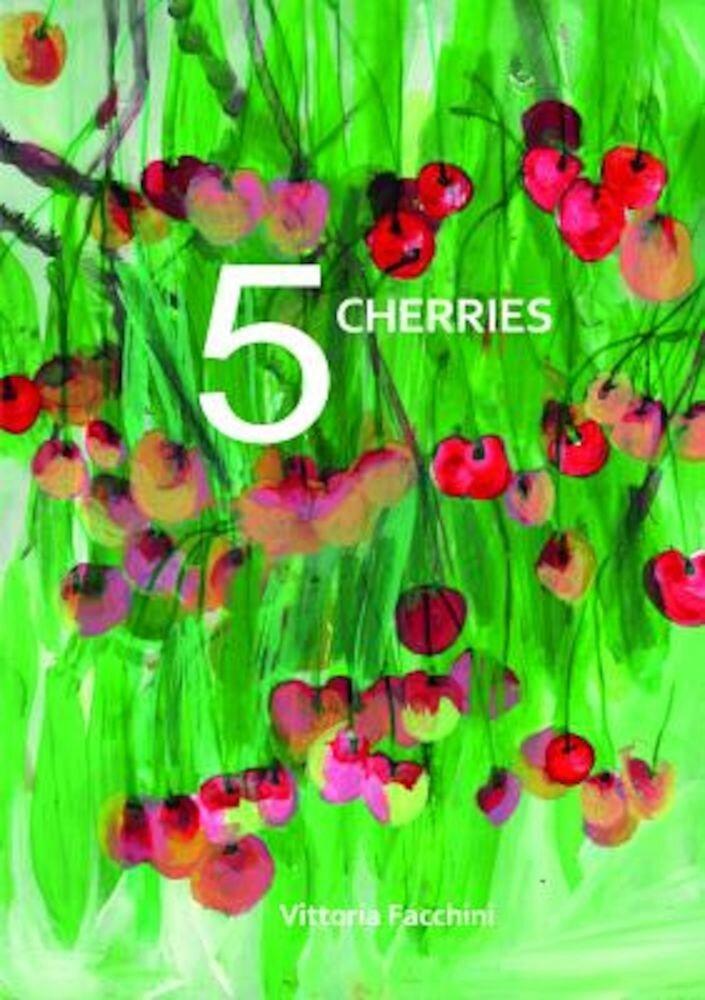 5 Cherries, Hardcover