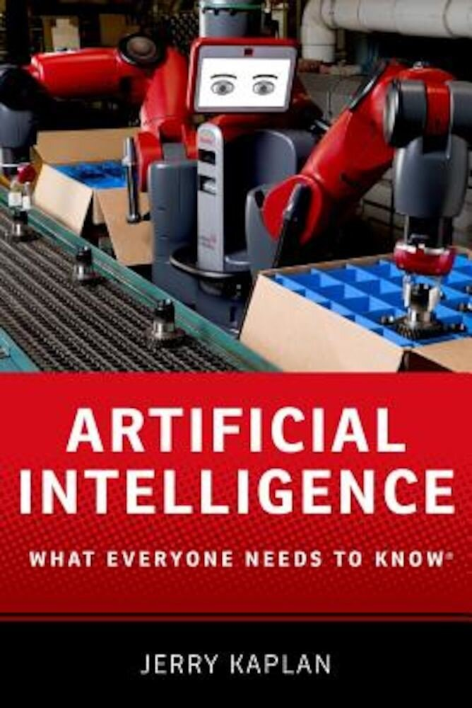 Artificial Intelligence: What Everyone Needs to Know, Paperback