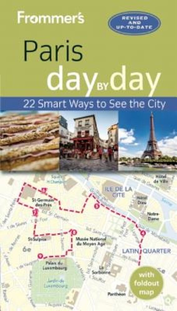 Frommer's Paris Day by Day, Paperback
