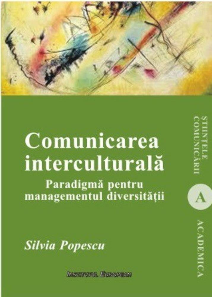 Comunicarea interculturala. Paradigma pentru managementul diversitatii