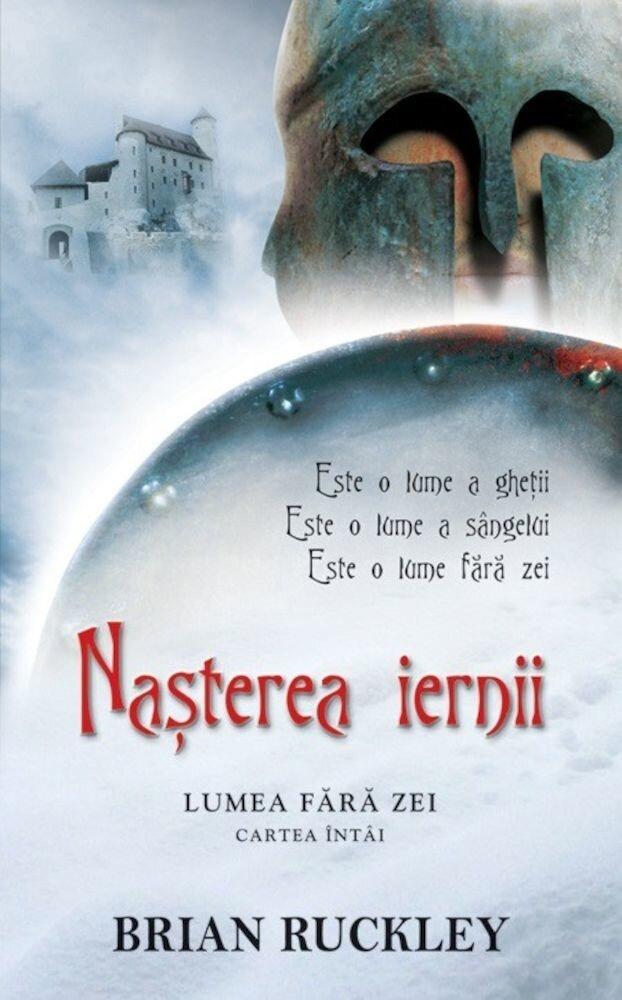 Nasterea iernii, Lumea fara zei, Vol. 1