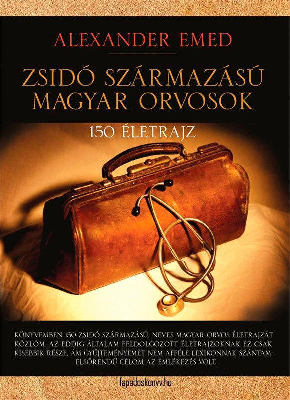 Coperta Carte Zsido szarmazasu magyar orvosok