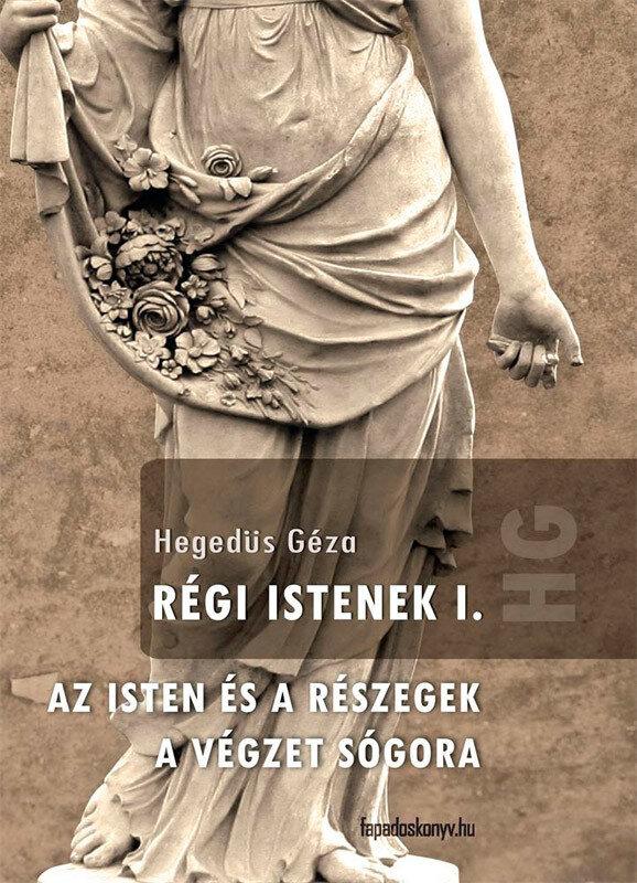 Regi Istenek I. kotet (eBook)
