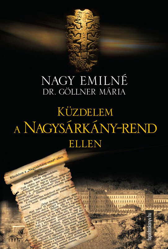 Kuzdelem a Nagysarkany-rend ellen (eBook)