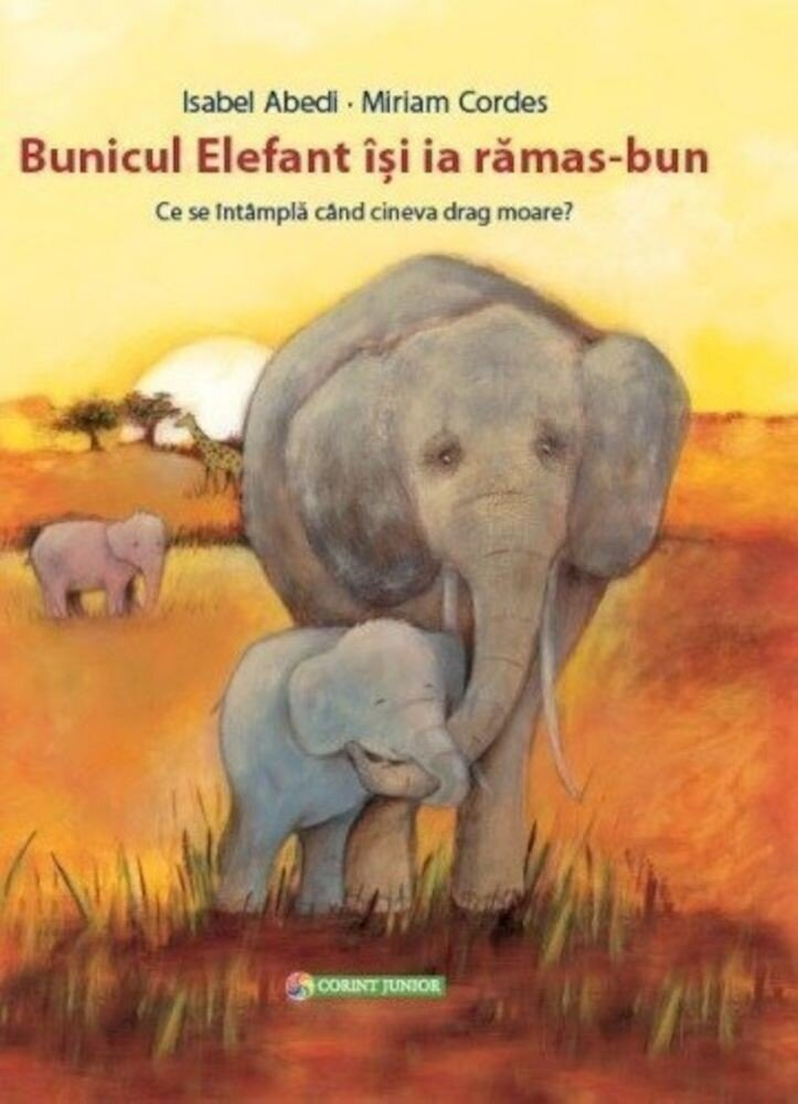 Coperta Carte Bunicul Elefant isi ia ramas-bun