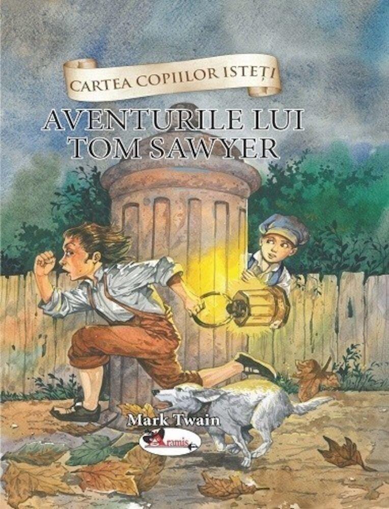 Coperta Carte Cartea Copiilor Isteti - Tom Sawyer