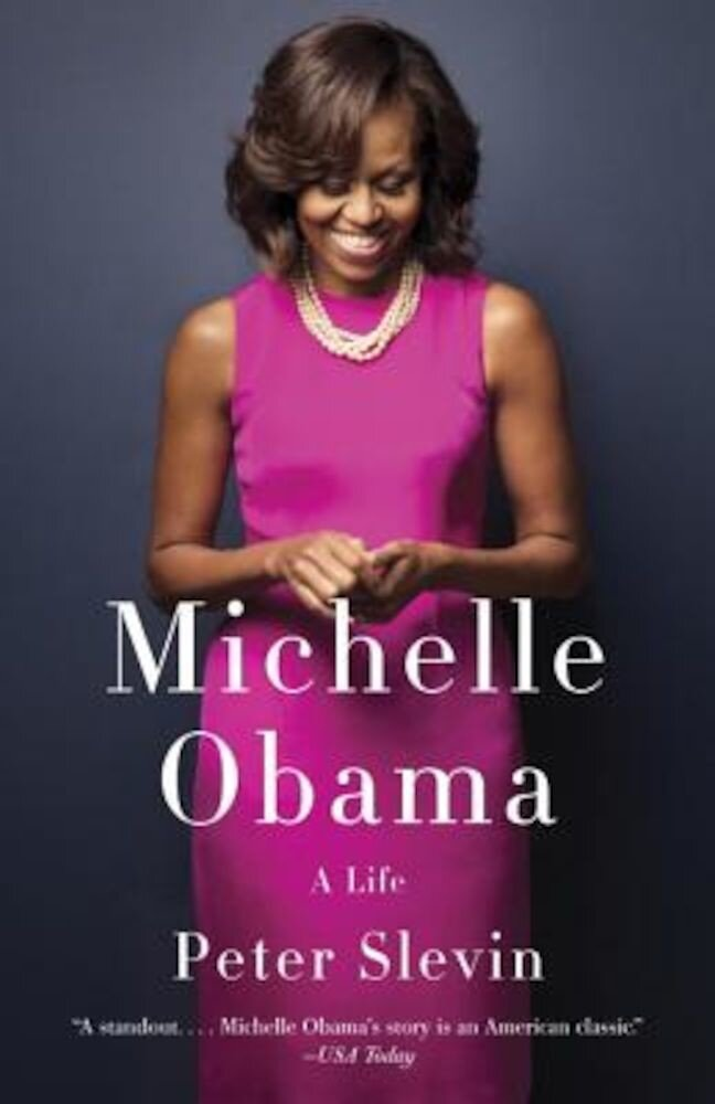 Michelle Obama: A Life, Paperback