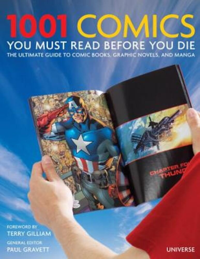 1001 Comics You Must Read Before You Die: The Ultimate Guide to Comic Books, Graphic Novels and Manga, Hardcover