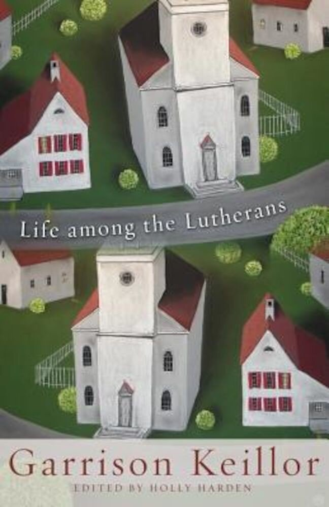 Life Among the Lutherans, Paperback