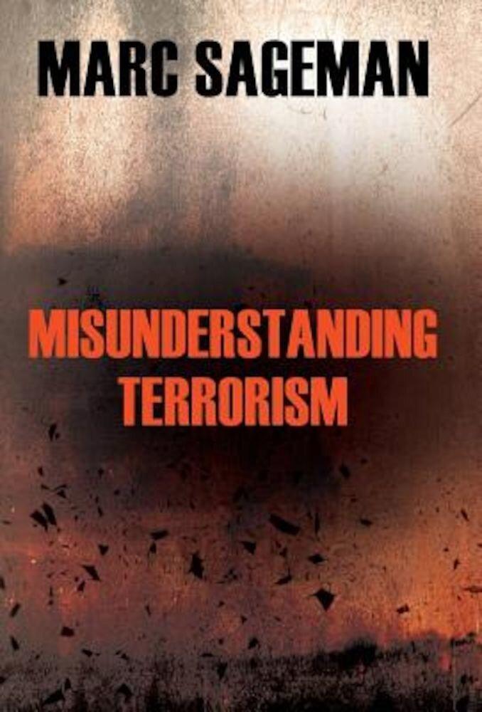 Misunderstanding Terrorism, Hardcover