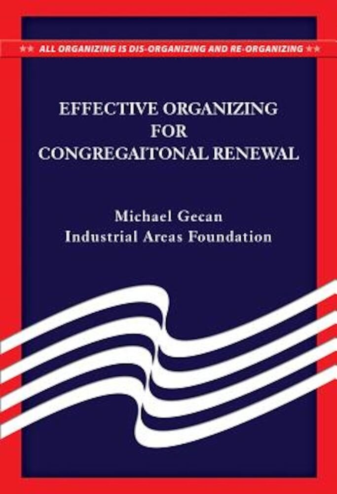 Effective Organizing for Congregational Renewal, Paperback