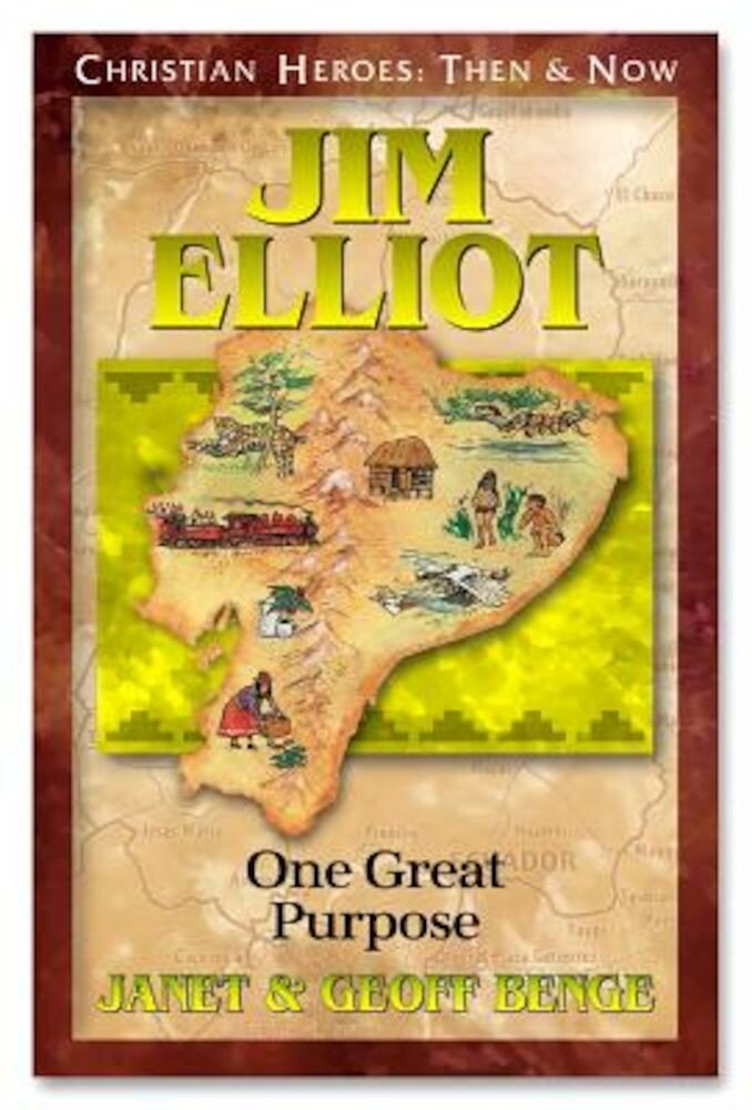 Jim Elliot: One Great Purpose, Paperback