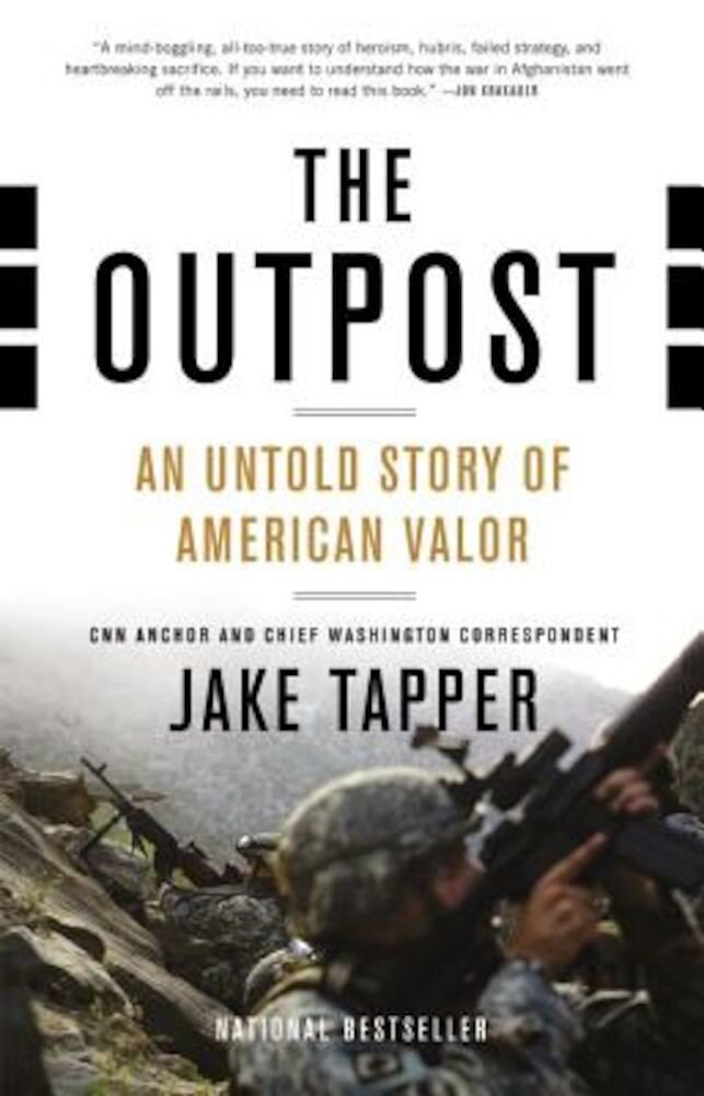 The Outpost: An Untold Story of American Valor, Paperback
