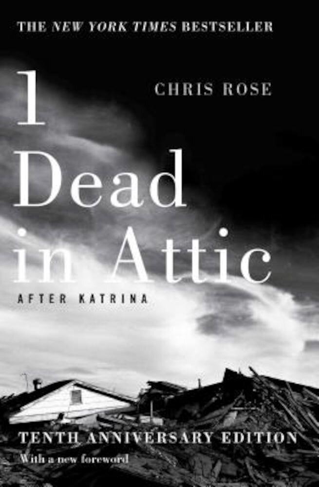 1 Dead in Attic: After Katrina, Paperback