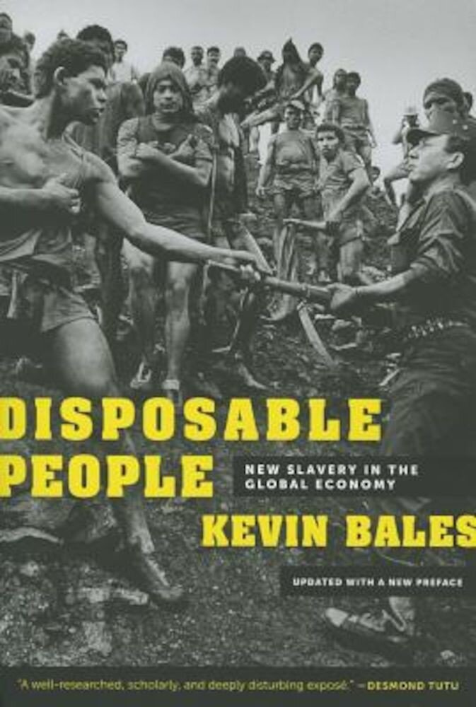 Disposable People: New Slavery in the Global Economy, Paperback