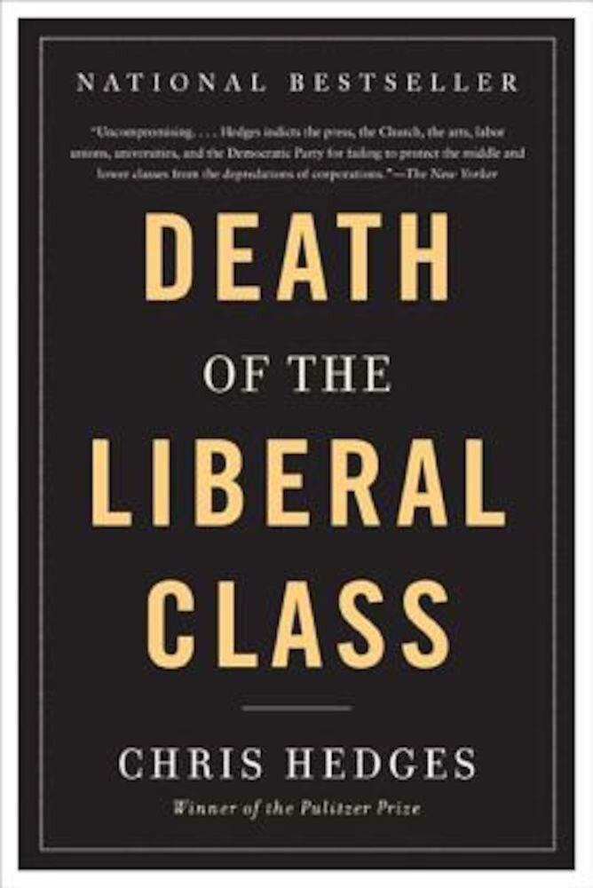 Death of the Liberal Class, Paperback