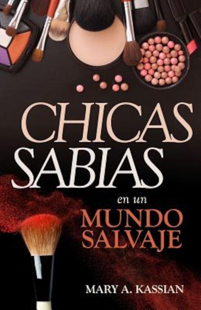Chicas Sabias En Un Mundo Salvaje, Paperback