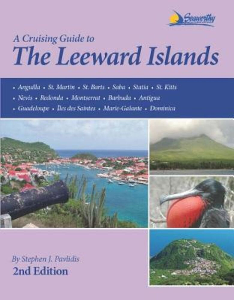 A Cruising Guide to the Leeward Islands, Paperback