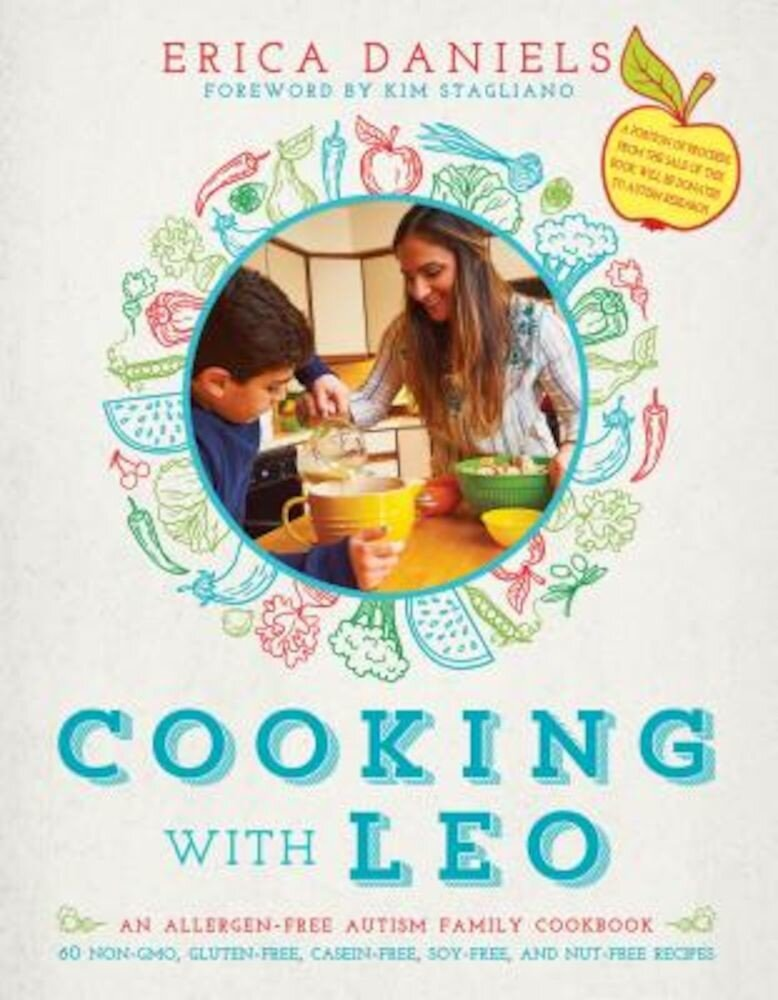 Cooking with Leo: An Allergen-Free Autism Family Cookbook, Hardcover