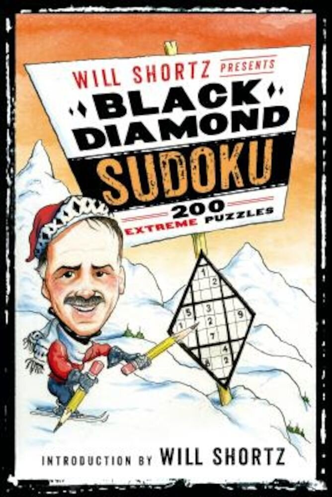 Will Shortz Presents Black Diamond Sudoku: 200 Extreme Puzzles, Paperback