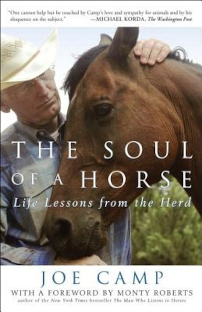 The Soul of a Horse: Life Lessons from the Herd, Paperback