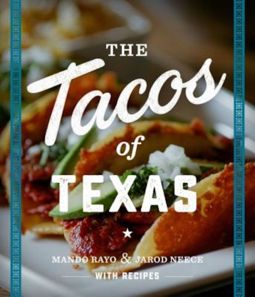 The Tacos of Texas, Paperback